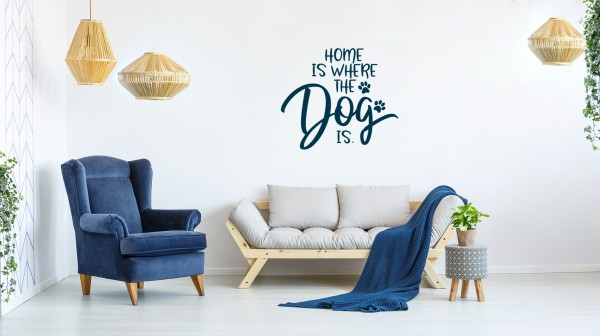 Wandtattoo: Home is where the dog is